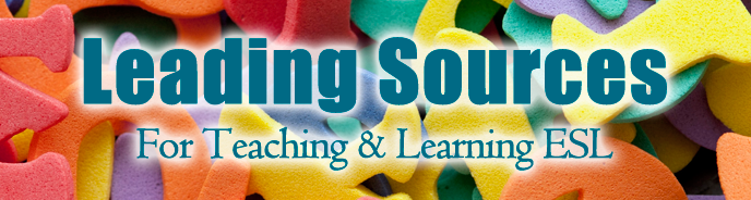 115 Leading Sources for Teaching and Learning ESL